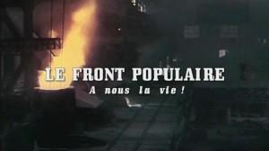 Le Front Populaire, à nous la vie
