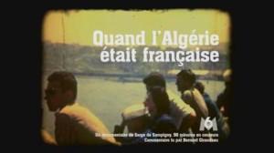 Quand l'Algérie était française